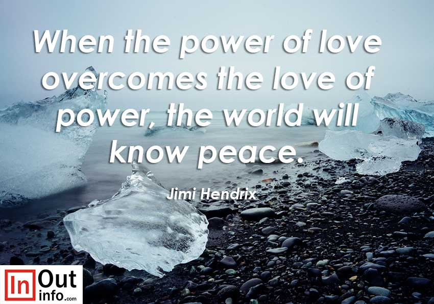 Power of love overcomes the love of power;